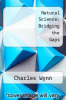 cover of Natural Science: Bridging the Gaps (4th edition)