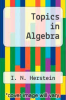 cover of Topics in Algebra (2nd edition)