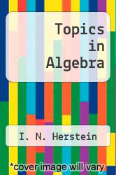 Topics in Algebra by I. N. Herstein - ISBN 9780536010902