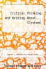 cover of Critical Thinking and Writing About... (Custom)