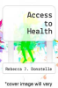 cover of Access to Health (1st edition)