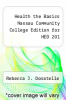 cover of Health the Basics Nassau Community College Edition for HED 201