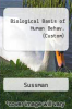 Biological Basis of Human Behav. (Custom) by Sussman - ISBN 9780536598462