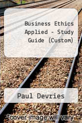 Cover of Business Ethics Applied (Study Guide) 00 (ISBN 978-0536608697)
