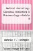 cover of Medical Assisting: Clinical Assisting & Pharmacology--Module B (2nd edition)