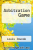 cover of Arbitration Game