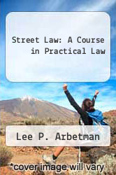 Cover of Street Law: A Course in Practical Law 6 (ISBN 978-0538431064)