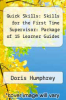 cover of Quick Skills: Skills for the First Time Supervisor: Package of 15 Learner Guides (1st edition)