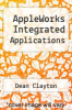 cover of AppleWorks Integrated Applications (2nd edition)