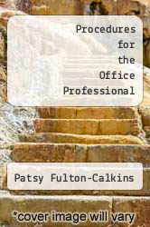 Procedures for the Office Professional by Patsy Fulton-Calkins - ISBN 9780538722117