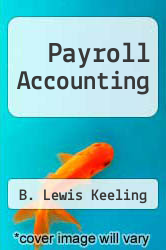 Cover of Payroll Accounting 91 (ISBN 978-0538802185)