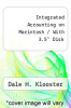 "cover of Integrated Accounting on Macintosh / With 3.5"" Disk (4th edition)"