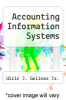 cover of Accounting Information Systems (2nd edition)