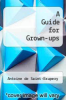 cover of A Guide for Grown-ups