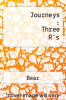 cover of Journeys : Three R`s