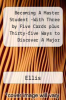 Becoming A Master Student -With Three by Five Cards plus Thirty-five Ways to Discover A Major by Ellis - ISBN 9780547141961