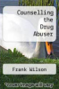 cover of Counselling the Drug Abuser