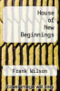 cover of House of New Beginnings