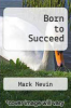 cover of Born to Succeed