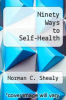 cover of Ninety Ways to Self-Health