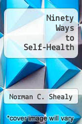 Cover of Ninety Ways to Self-Health EDITIONDESC (ISBN 978-0553228816)