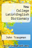 cover of New College LatinEnglish Dictionary