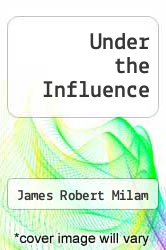 Cover of Under the Influence EDITIONDESC (ISBN 978-0553247756)