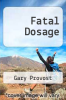 cover of Fatal Dosage (27th edition)