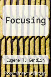 Cover of Focusing EDITIONDESC (ISBN 978-0553257939)