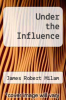 cover of Under the Influence