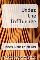 Cover of Under the Influence EDITIONDESC (ISBN 978-0553267587)
