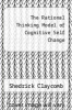 cover of The Rational Thinking Model of Cognitive Self Change