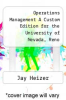 cover of Operations Management A Custom Edition for the University of Nevada, Reno