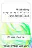 cover of Phlebotomy Simplified - With CD and Access Card