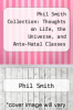 cover of Phil Smith Collection: Thoughts on Life, the Universe, and Ante-Natal Classes