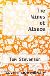 The Wines of Alsace by Tom Stevenson - ISBN 9780571149537