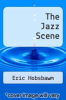 cover of The Jazz Scene