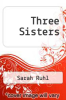 cover of Three Sisters
