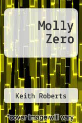 Molly Zero by Keith Roberts - ISBN 9780575028326