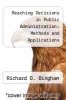 cover of Reaching Decisions in Public Administration: Methods and Applications (1st edition)