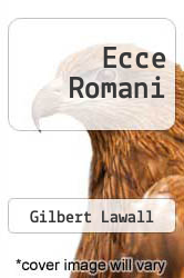 Ecce Romani by Gilbert Lawall - ISBN 9780582366657