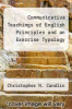 cover of Communicative Teachings of English Principles and an Exercise Typology (1st edition)