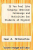 cover of If You Feel like Singing: American Folksongs and Activities for Students of English (1st edition)