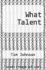 cover of What Talent