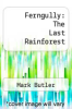 cover of Ferngully: The Last Rainforest