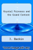 cover of Krystal Princess and the Grand Contest