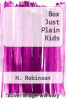 cover of Box Just Plain Kids