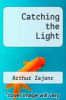 cover of Catching the Light