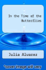 cover of In the Time of the Butterflies