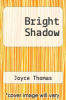 cover of Bright Shadow